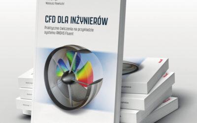 Książka: CFD dla inżynierów. Praktyczne ćwiczenia na przykładzie systemu ANSYS Fluent